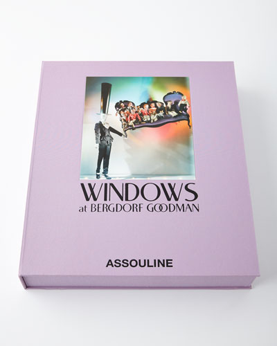 Windows of Bergdorf Goodman Hardcover Book