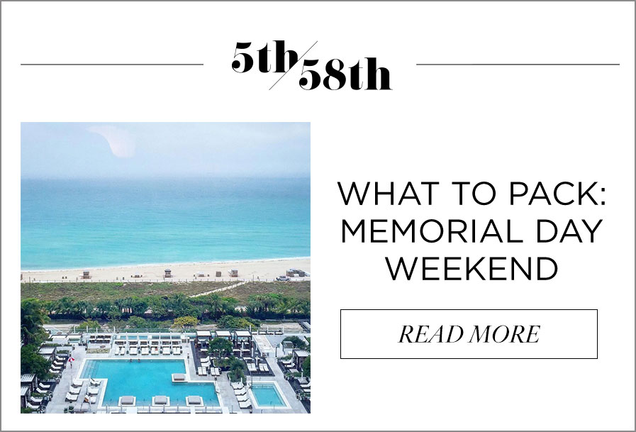 Blog: What to Pack: Memorial Day Weekend