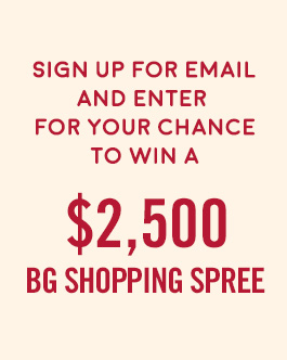 Win A BG Shopping Spree