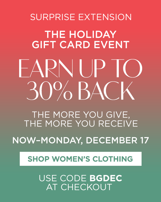 The Holiday Gift Card Event - Women's Clothing