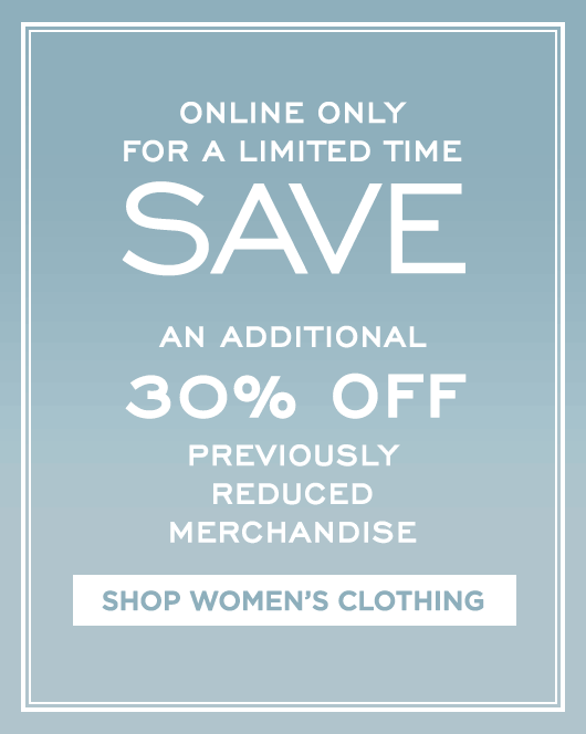Additional 30% Off Sale - Women's Clothing