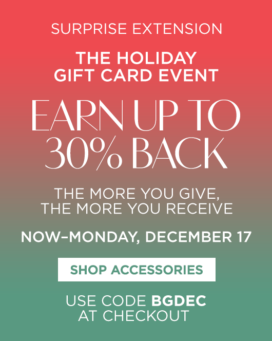 The Holiday Gift Card Event - Accessories