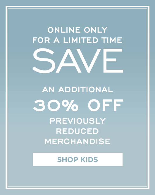 Additional 30% Off Sale - Kids