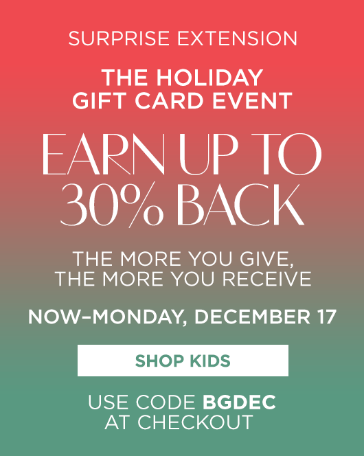 The Holiday Gift Card Event - Kids