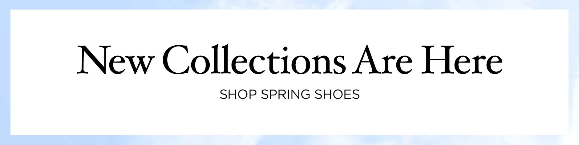 Spring Collections - Shoes