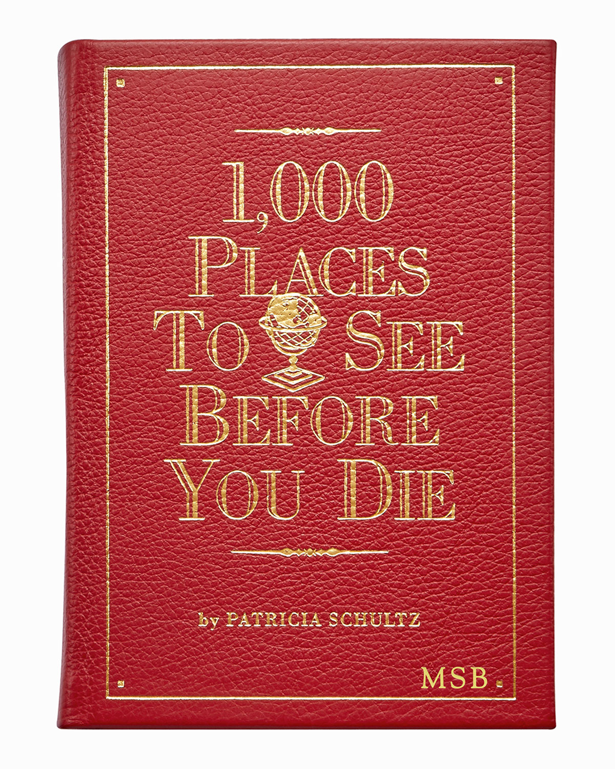 "Graphic Image 1,000 PLACES TO SEE BEFORE YOU DIE"" BY PATRICIA SCHULTZ, PERSONALIZED"""