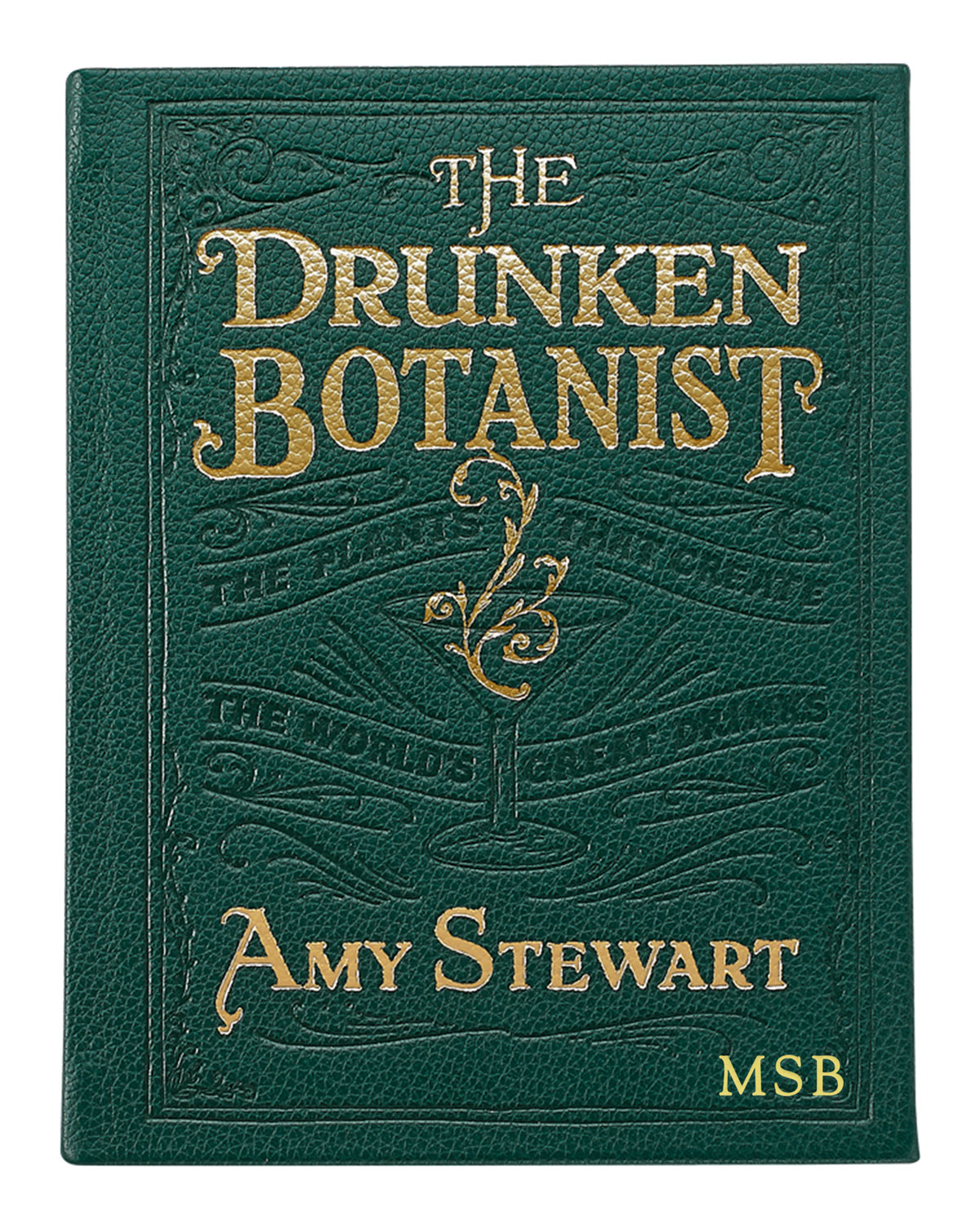 "Graphic Image THE DRUNKEN BOTANIST"" BY AMY STEWART, PERSONALIZED"""