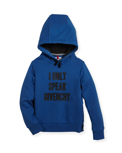 I Only Speak Givenchy Hooded Sweatshirt, Size 4-5